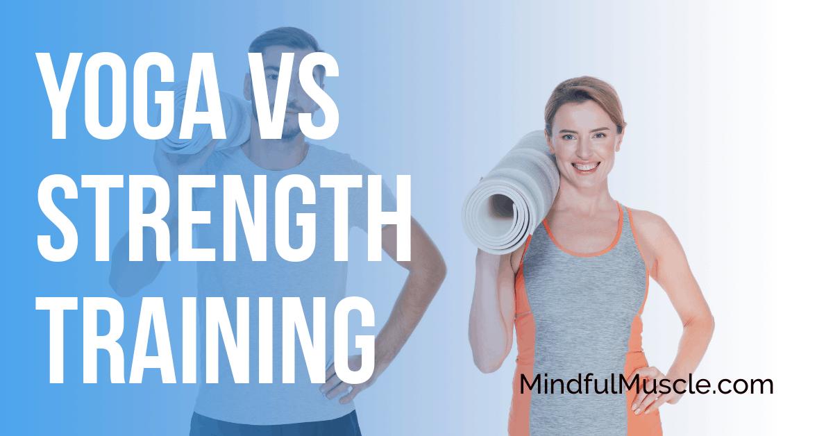 yoga vs strength training