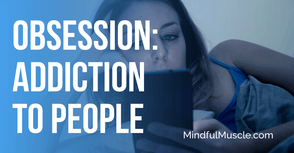 Obsession to other people