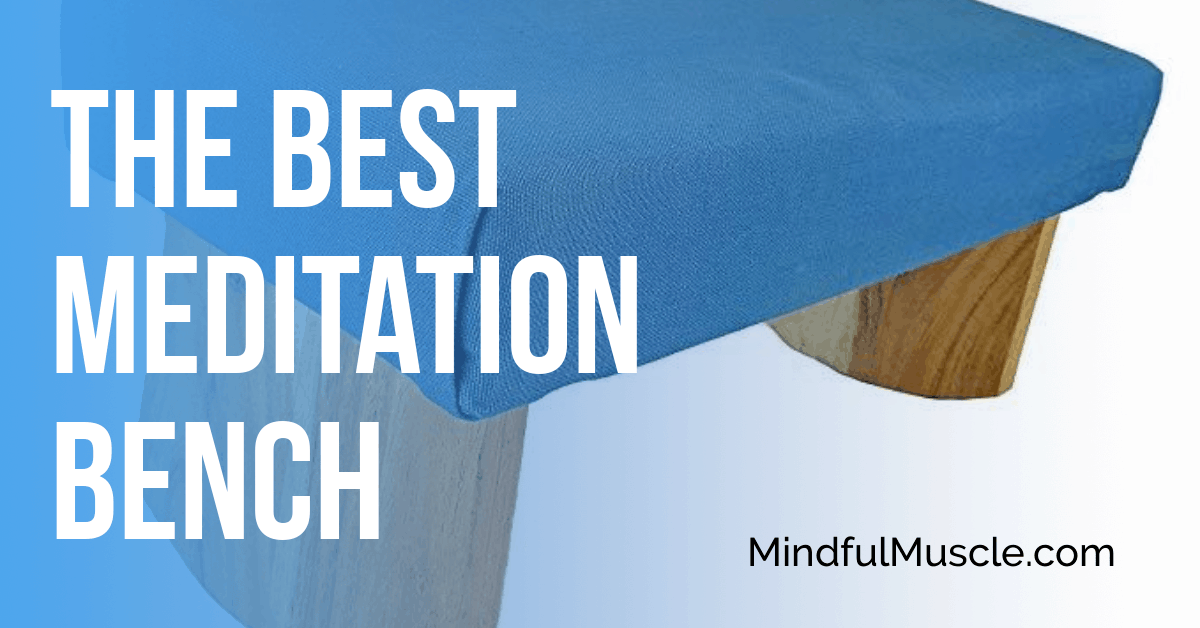best meditation bench